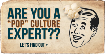Are You A Pop Culture Expert?